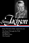 Shirley Jackson: Four Novels of the 1940s & 50s (LOA #336)