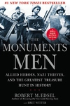 The Monuments Men:Allied Heroes, Nazi Thieves, and the Greatest Treasure Hunt in History