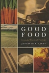 Good Food : Grounded Practical Theology