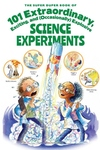 The Super Duper Book of 101 Extraordinary and Explosive Kitchen Science Experiments