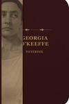 The Georgia O'Keeffe Signature Notebook