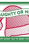 Naughty or Nice: It Knows If You've Been Bad or Good