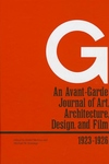 G:An Avant-Garde Journal of Art, Architecture, Design, and Film, 1923-1926