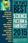 Year's Best Science Fiction & Fantasy 2015