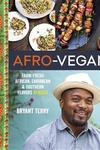 Afro-Vegan:Farm-Fresh African, Caribbean, and Southern Flavors Remixed