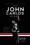 The John Carlos Story:The Sports Moment That Changed the World