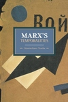 Marx's Temporalities