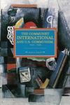 Communist International and US Communism 1919-1929