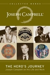 The Hero's Journey:Joseph Campbell on His Life and Work