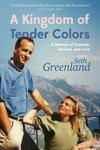 A Kingdom of Tender Colors