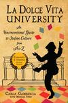 La Dolce Vita University, 2nd Edition