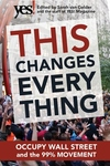 This Changes Everything:Occupy Wall Street and the 99% Movement