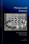 Mimesis and Science:Empirical Research on Imitation and the Mimetic Theory of Culture and Religion