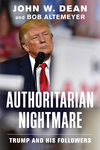 Authoritarian Nightmare: Trump and His Followers