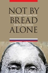 Not by Bread Alone : Russian Foreign Policy Under Putin