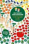 In the Vegetable Garden: My Nature Sticker Activity Book