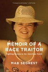 Memoir of a Race Traitor: Fighting Racism in the American South