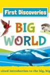 Smithsonian First Discoveries: Big World