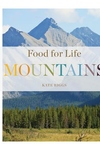 Food for Life: Mountains