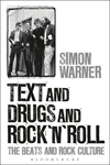 Text and Drugs and Rock 'n' Roll:The Beats and Rock Culture