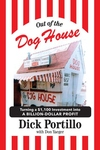 Out of the Dog House: Turning a $1,100 Investment into a Billion-Dollar Profit
