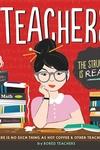 Teachers: We're Kind of a Big Deal