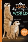 Animal Journal: Land Mammals of the World: Notes, drawings, and observations about animals that live on land