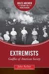 Extremists: Gadflies of American Society