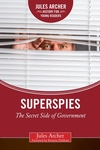 Superspies: The Secret Side of Government