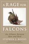A Rage for Falcons: An Alliance Between Man and Bird