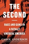 Second: Race and Guns in a Fatally Unequal America