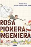 Rosa Pionera, Ingeniera = Rosie Revere, Engineer