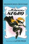 La Princesa de Negro / The Princess in Black