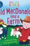 Peek and Play Rhymes: Old MacDonald