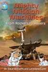 Mighty Mission Machines: From Rockets to Rovers