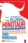 The Global Minotaur:America, Europe and the Future of the Global Economy