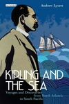 Kipling and the Sea:Voyages and Discoveries from North Atlantic to South Pacific