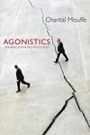 Agonistics:Thinking the World Politically