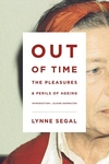 Out of Time:The Pleasures and Perils of Ageing