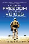 Enduring Freedom, Enduring Voices:US Military Operations in Afghanistan
