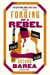 The Forging of a Rebel