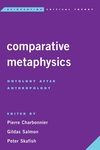 Comparative Metaphysics : Ontology After Anthropology
