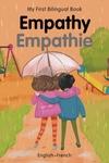My First Bilingual Book–Empathy (English–French)