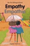 My First Bilingual Book–Empathy (English–German)
