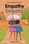 My First Bilingual Book–Empathy (English–Italian)