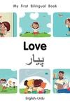 My First Bilingual Book?Love (English?Urdu)
