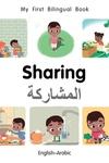 My First Bilingual Book?Sharing (English?Arabic)