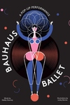 Bauhaus Ballet