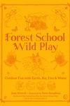 Forest School Wild Play