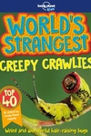 World's Strangest Creepy Crawlies